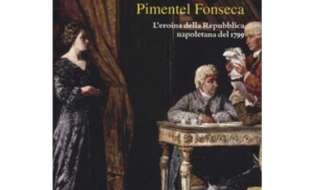 Eleonora Pimentel Fonseca: luci, ombre e particolari inediti